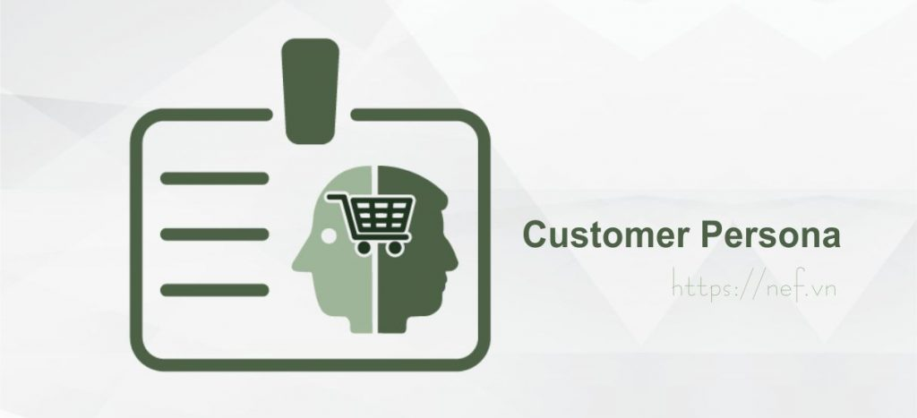 chan-dung-khach-hang-muc-tieu-customer-persona