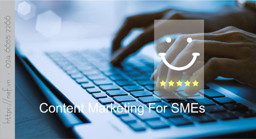 Chiến Lược Content Marketing Cho Doanh Nghiệp Nhỏ SME